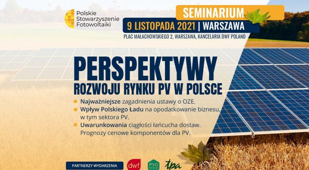 """Zapraszamy na seminarium """"Perspektywy rozwoju rynku PV w Polsce"""""""